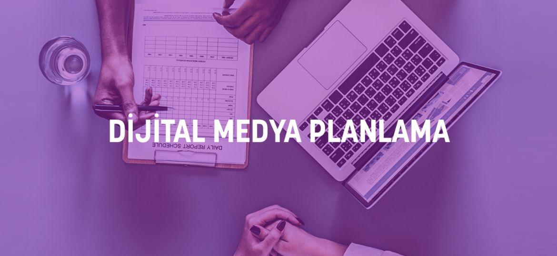 Dijital Medya Planlama